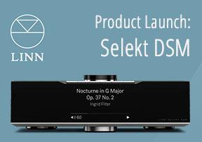 Produkt launch Linn Selekt